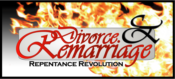 Divorce and Remarriage Repentance Revolution